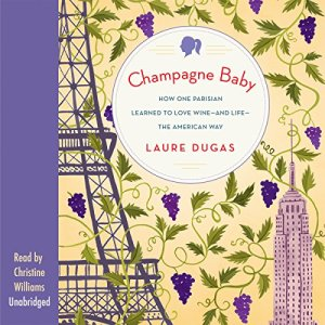 Champagne Baby Audiobook By Laure Dugas cover art