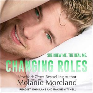 Changing Roles Audiobook By Melanie Moreland cover art