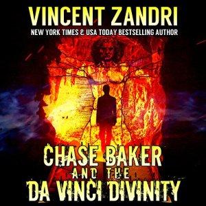 Chase Baker and the Da Vinci Divinity Audiobook By Vincent Zandri cover art