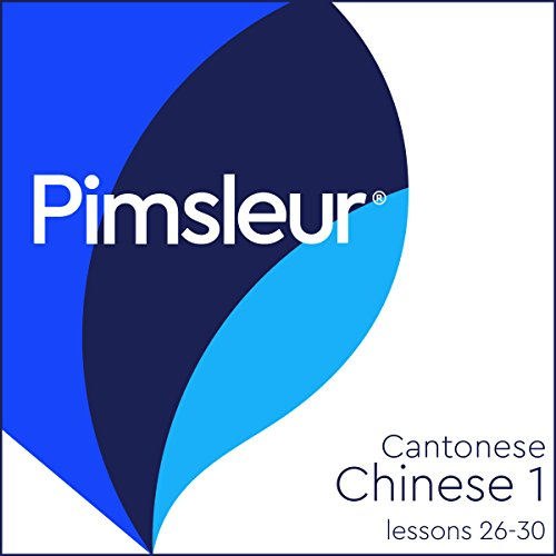 Chinese (Can) Phase 1, Unit 26-30 Audiobook By Pimsleur cover art