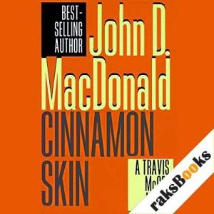 Cinnamon Skin Audiobook By John D. MacDonald cover art