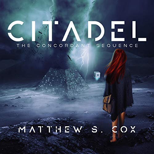 Citadel: The Concordant Sequence Audiobook By Matthew S. Cox cover art