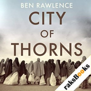 City of Thorns Audiobook By Ben Rawlence cover art