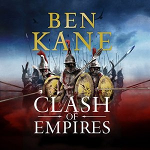 Clash of Empires Audiobook By Ben Kane cover art