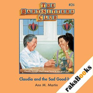Claudia and the Sad Good-Bye Audiobook By Ann M. Martin cover art