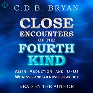 Close Encounters of the Fourth Kind Audiobook By C.D.B. Bryan cover art
