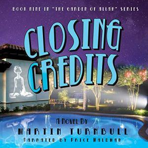Closing Credits: A Novel of Golden-Era Hollywood Audiobook By Martin Turnbull cover art