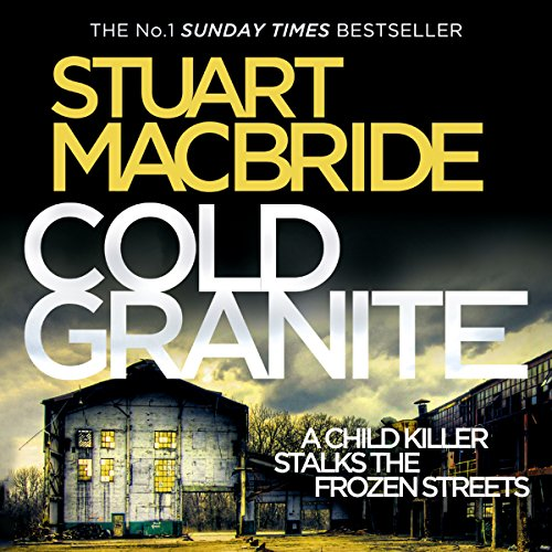 Cold Granite Audiobook By Stuart MacBride cover art