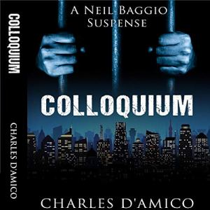 Colloquium Audiobook By Charles D'Amico cover art