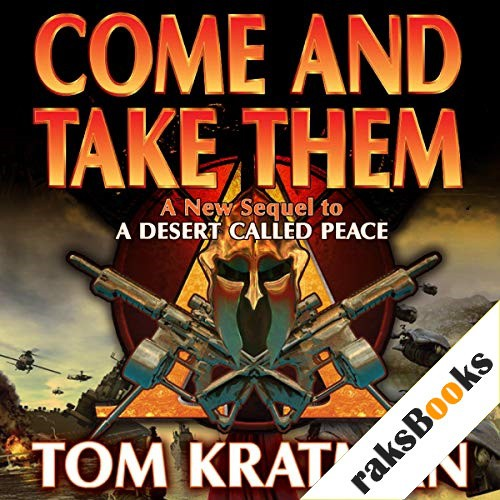 Come and Take Them Audiobook By Tom Kratman cover art
