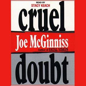 Cruel Doubt Audiobook By Joe McGinniss cover art