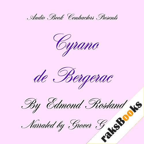 Cyrano de Bergerac Audiobook By Edmond Rostand cover art