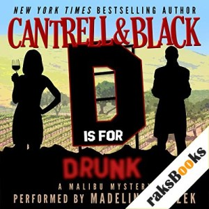 """""""D"""" Is for Drunk Audiobook By Rebecca Cantrell, Sean Black cover art"""