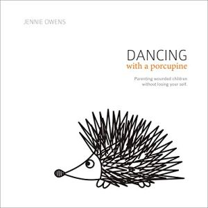 Dancing with a Porcupine Audiobook By Jennie Owens cover art