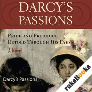 Darcy's Passions Audiobook By Regina Jeffers cover art