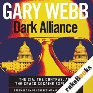 Dark Alliance Audiobook By Gary Webb cover art