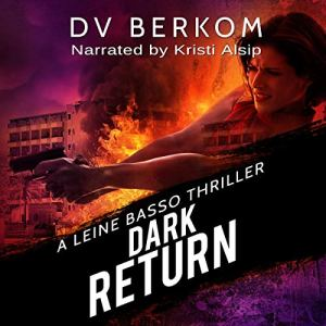 Dark Return Audiobook By D.V. Berkom cover art
