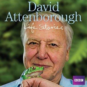 David Attenborough's Life Stories Audiobook By David Attenborough cover art