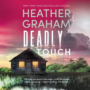 Deadly Touch Audiobook By Heather Graham cover art