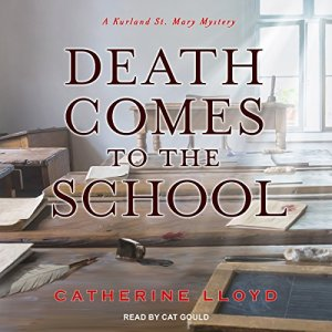 Death Comes to the School Audiobook By Catherine Lloyd cover art