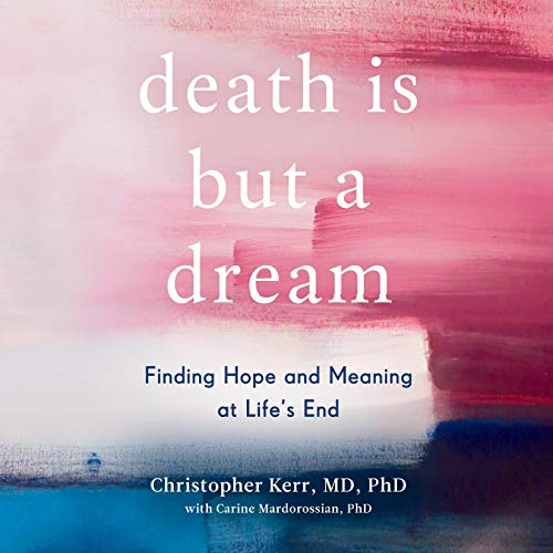 Death Is but a Dream Audiobook By Christopher Kerr, Carine Mardorossian cover art
