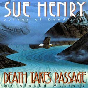 Death Takes Passage Audiobook By Sue Henry cover art