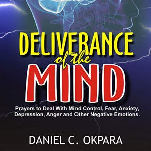 Deliverance of the Mind Audiobook By Daniel C. Okpara cover art