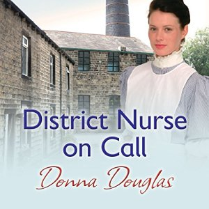 District Nurse on Call Audiobook By Donna Douglas cover art