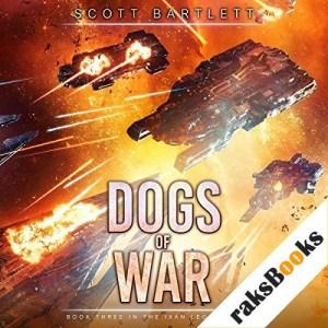 Dogs of War Audiobook By Scott Bartlett cover art