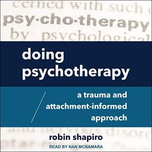 Doing Psychotherapy Audiobook By Robin Shapiro cover art