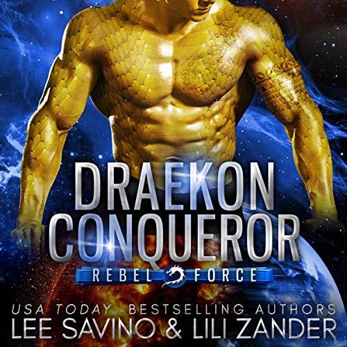 Draekon Conqueror Audiobook By Lili Zander, Lee Savino cover art