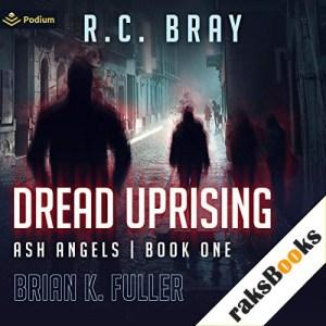 Dread Uprising Audiobook By Brian K. Fuller cover art