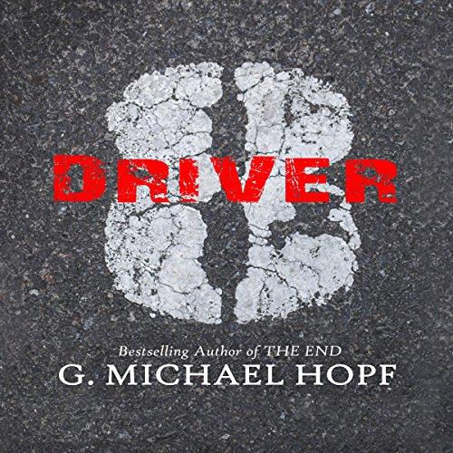 Driver 8 Audiobook By G. Michael Hopf cover art