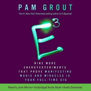 E-Cubed Audiobook By Pam Grout cover art
