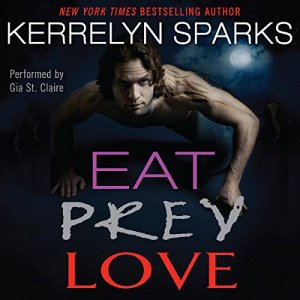 Eat Prey Love Audiobook By Kerrelyn Sparks cover art