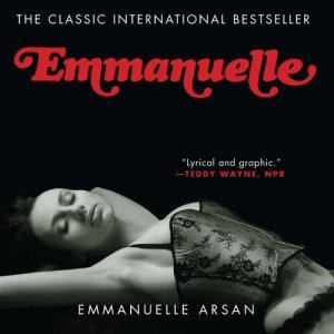Emmanuelle Audiobook By Emmanuelle Arsan cover art