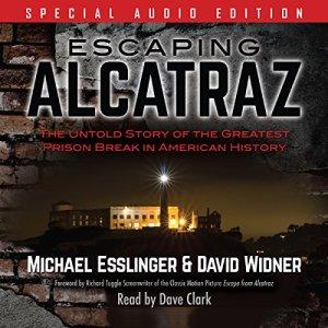 Escaping Alcatraz Audiobook By Michael Esslinger, David Widner cover art