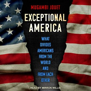 Exceptional America Audiobook By Mugambi Jouet cover art