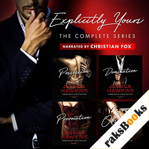 Explicitly Yours: The Complete Series Audiobook By Jessica Hawkins cover art