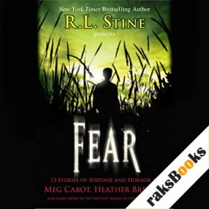 Fear: 13 Stories of Suspense and Horror Audiobook By R. L. Stine (editor) cover art