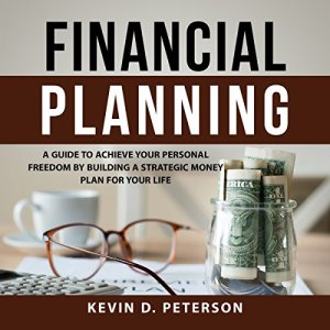 Financial Planning Audiobook By Kevin D. Peterson cover art