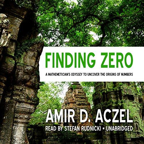 Finding Zero Audiobook By Amir D. Aczel cover art