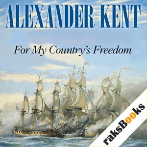 For My Country's Freedom Audiobook By Alexander Kent cover art