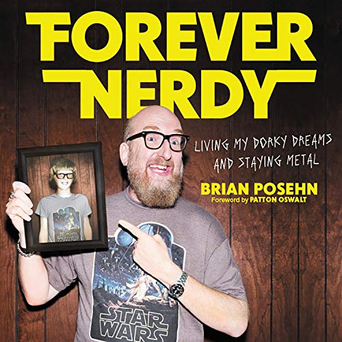 Forever Nerdy Audiobook By Brian Posehn cover art