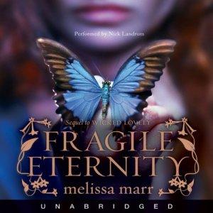 Fragile Eternity Audiobook By Melissa Marr cover art