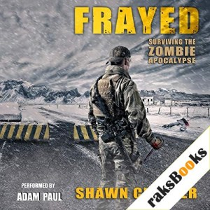 Frayed Audiobook By Shawn Chesser cover art