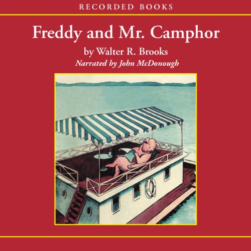 Freddy and Mr. Camphor Audiobook By Walter Brooks cover art