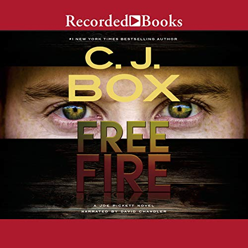 Free Fire Audiobook By C. J. Box cover art