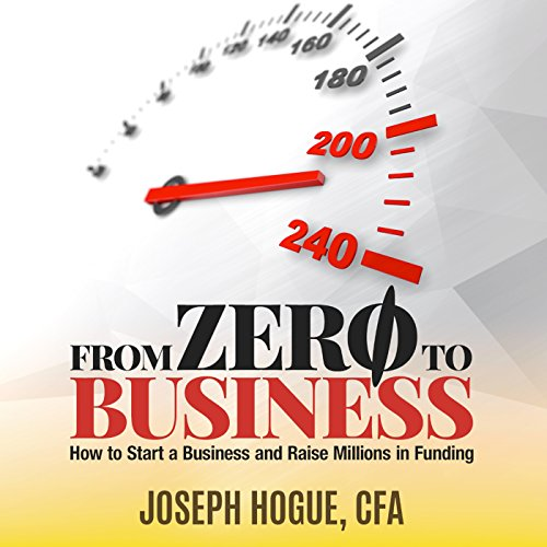 From Zero to Business Audiobook By Joseph Hogue cover art
