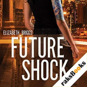 Future Shock Audiobook By Elizabeth Briggs cover art